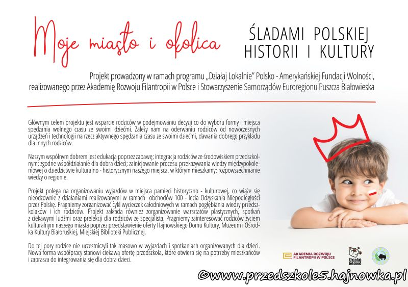 """""""Moje miasto i okolica""""- śladami polskiej historii i kultury"""